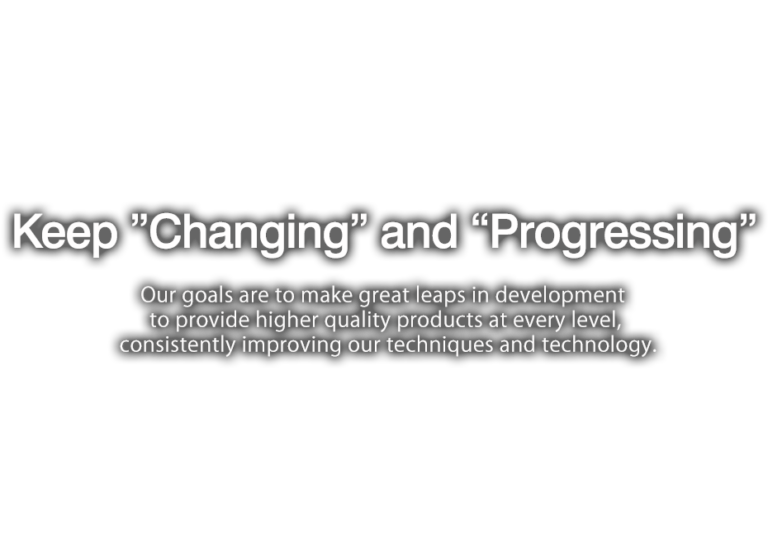 """Keep """"Changing"""" and """"Progressing"""""""
